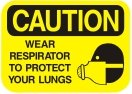 wear respirator to protect your lungs
