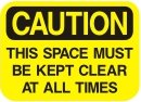 this space must be kept clear at all times